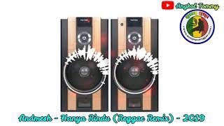 Andmesh - Hanya Rindu (Reggae Remix) - 2019