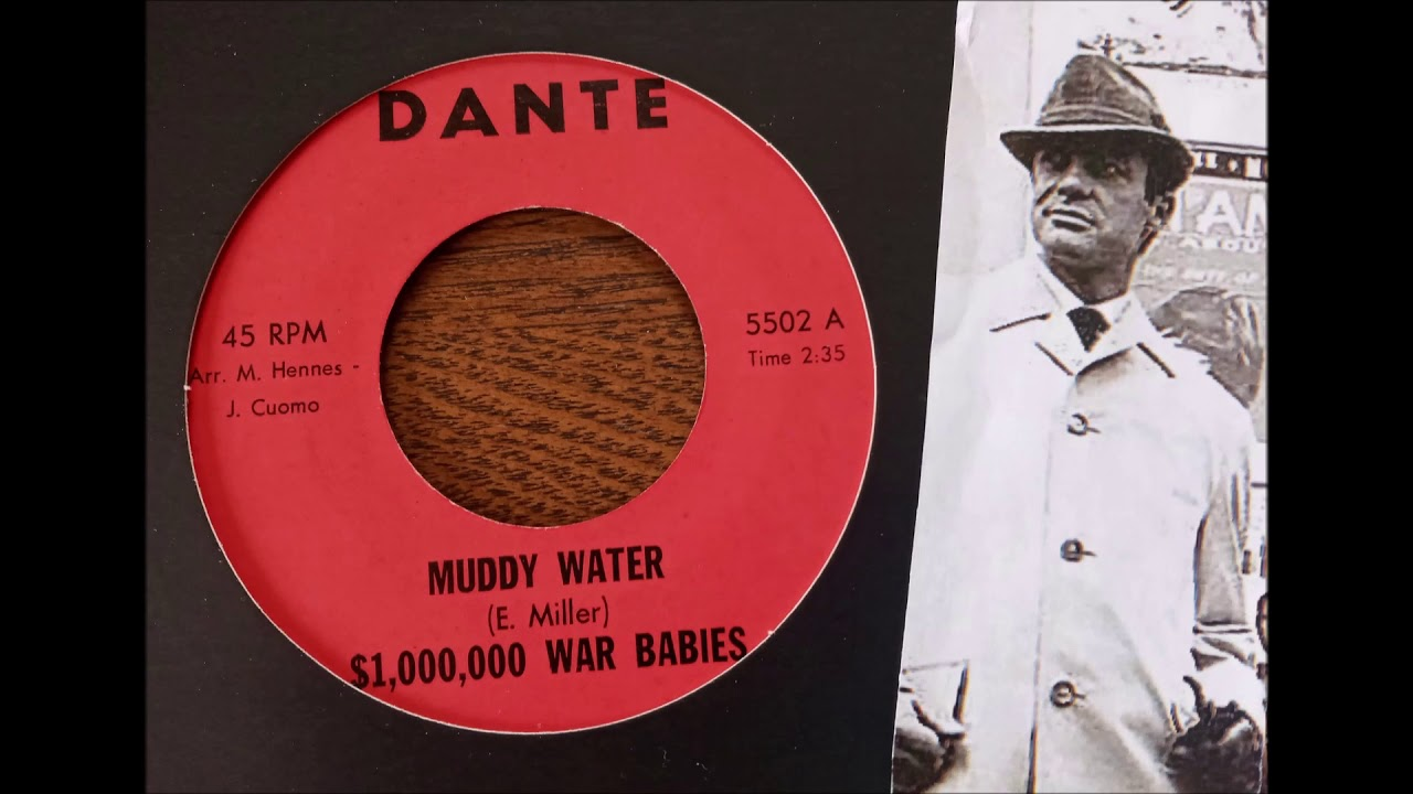 $1,000,000 War Babies - Muddy Water