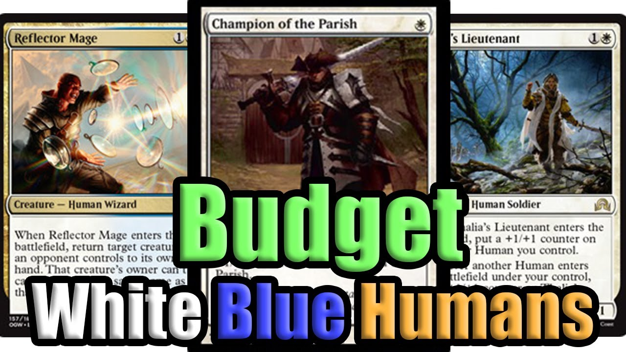 mtg budget white blue humans deck tech and match 1 youtube