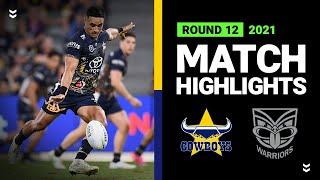 Cowboys v Warriors Match Highlights   Round 12, 2021   Telstra Premiership   NRL