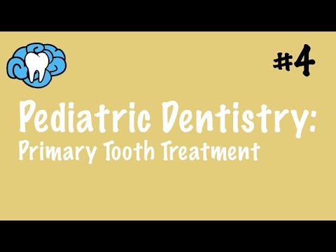 Pediatric Dentistry | Primary Tooth Treatment | NBDE Part II
