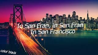 Galantis - San Francisco feat. Sofia Carson [Lyrics video_madebycolorblack)