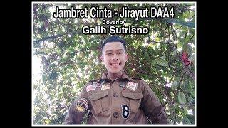 Jambret Cinta - Jirayut DAA4 (Cover by Galih Sutrisno)