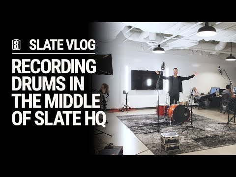 Recording Drums In The Middle Of Slate Headquarters