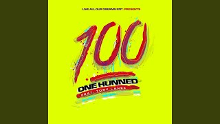 One Hunned (feat. Tory Lanez)