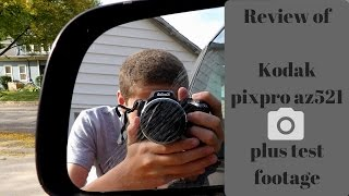 Kodak pixpro az521 camera review!