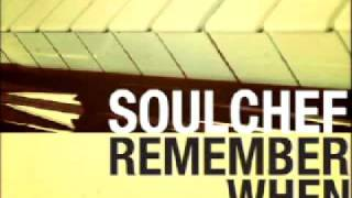 soulchef - remember when (feat. trace blam)