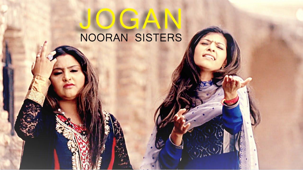 nooran sisters jogan latest punjabi song youtube
