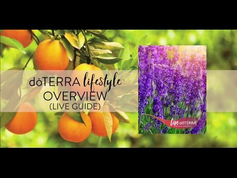 DōTERRA Lifestyle Overview - How To Use The Live Guide  With New Customers.