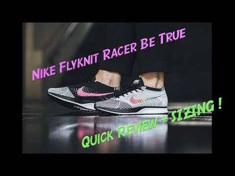 4k Nike Flyknit Racer BeTrue Pride LBGT Quick Review + SIZING!