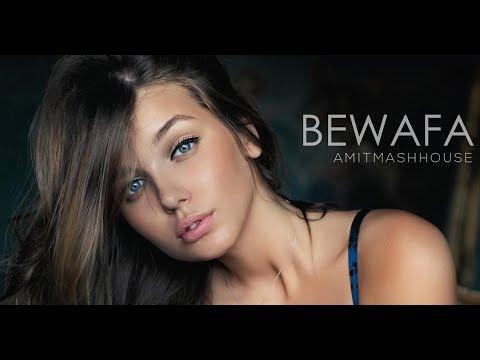 Bewafa - Imran Khan | Remix | Amitmashhouse