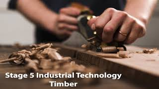 Industrial Technology - Timber