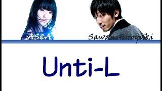 【中文字幕】Unti-L (SawanoHiroyuki[nZk]:ASCA)