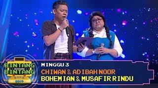 BBB 2019 (Minggu 3): Chiwan & Adibah Noor - Bohemian & Musafir Rindu MP3
