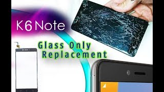 Lenovo K6 Note (k53a48) Glass Touch Digitizer Only Replacement Full Tutorial / rapido cambiamento