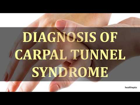 DIAGNOSIS OF CARPAL TUNNEL SYNDROME