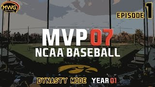 MWG -- MVP 07 NCAA Baseball -- Dynasty Mode, Episode 1