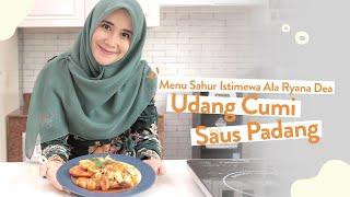 Menu Sahur Istimewa dan Mudah ala Ryana Dea - Udang Cumi Saus Padang  | Cooking Mama