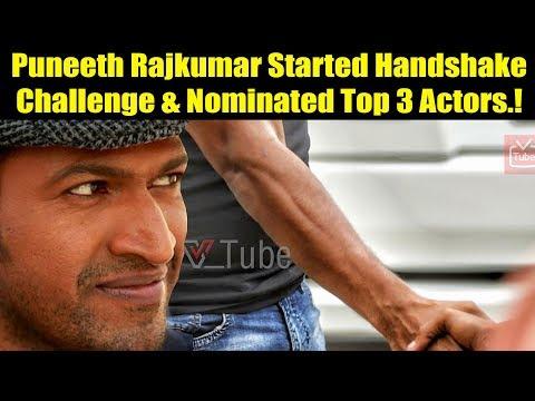 Puneeth Rajkumar Started Handshake Challenge 🤝 2018