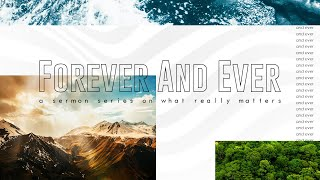 Elevate | Forever And Ever (Part 5) | Pastor Tyler | 3.30.21 | 7 PM