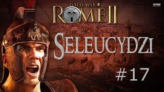 Rome Total War: Seleucydzi #17 (I weź tu się poruszaj)