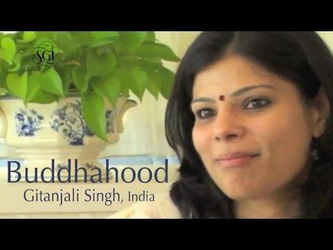 Buddhahood, Gitanjali Singh