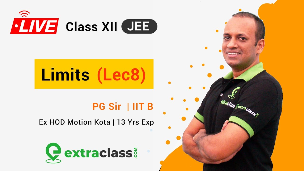 Limits LIVE Lecture - 8 in Hindi | NCERT Class 12 Maths | IIT JEE / JEE MAINS / JEE ADVANCED