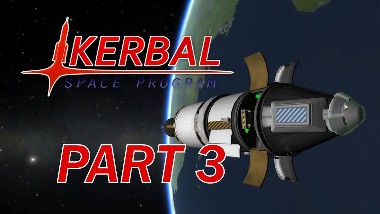 Steam Community :: Video :: KERBAL SPACE PROGRAM - CAREER - PART 3