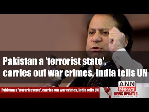 Pakistan a 'terrorist state', carries out war crimes, India tells UN #AnnNewsupdates