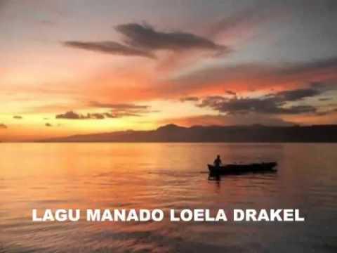 Nostalgia Lagu Manado Populer Loela Drakel
