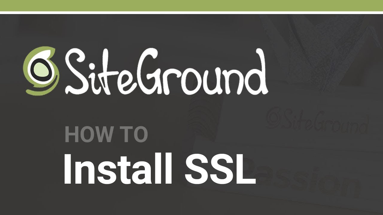How To Install A Free Siteground Ssl Certificate Youtube