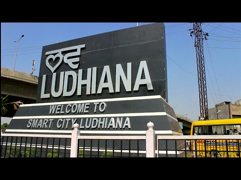 Ludhiana - The Smart City