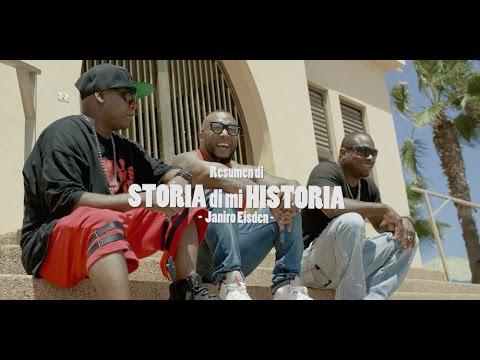 Janiro Eisden - Storia di mi Historia - Part 1 [Official Video]