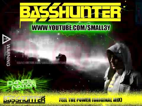 Basshunter - Feel The Power (Original Mix)