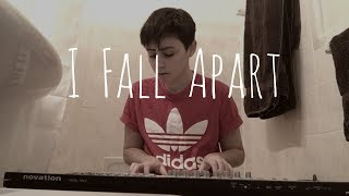 I Fall Apart Cover - Post Malone