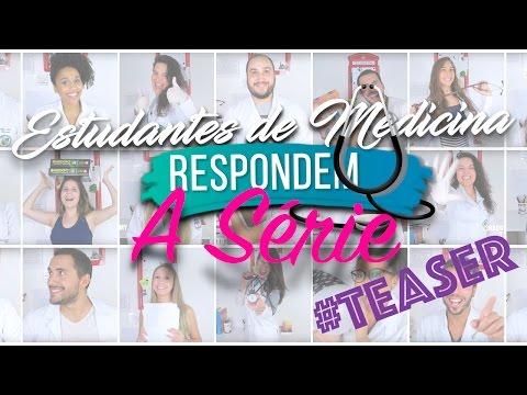 ESTUDANTES DE MEDICINA RESPONDEM: A SÉRIE #TEASER