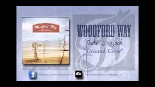 "Woodford Way - ""Ground Crew"""