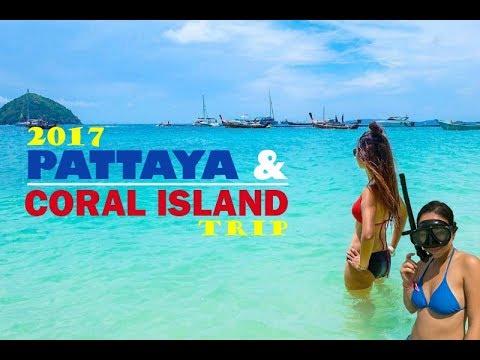 Pattaya & Coral Island 2017