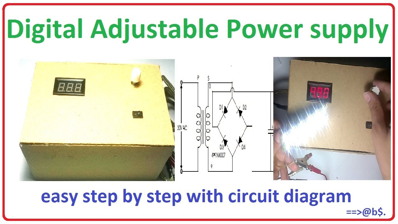 How To Make Digital Adjustable Power Supply Easy Step By With Circuit Diagram