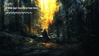 DEgITx - Die Wilde Jagd (Faun Metal Cover Demo) + Bonus