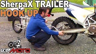 SherpaX Trailer Hook-Up | Dual-Sport ADV | KIP Moto