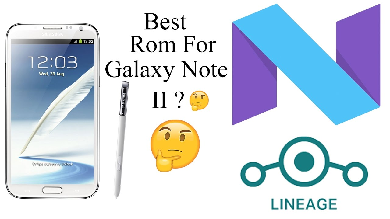 Best Rom ? LineageOS Rom Review For Galaxy Note 2 (GT-N7100) !