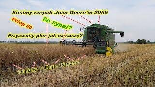 #Vlog 50 Kosimy rzepak John Deere 2056   Żniwa 2019   Wydajność   Kupiliśmy nowy kombajn?  