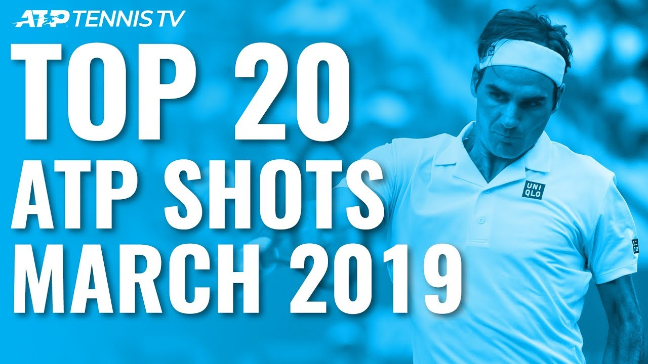 Top 20 ATP Tennis Shots from March 2019!