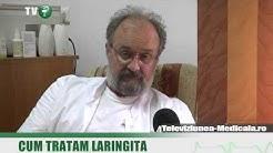 Cum tratam laringita