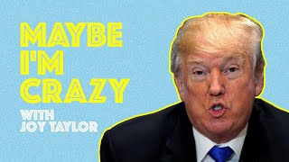 Trump Vs The NFL | Episode 03 | MAYBE I'M CRAZY