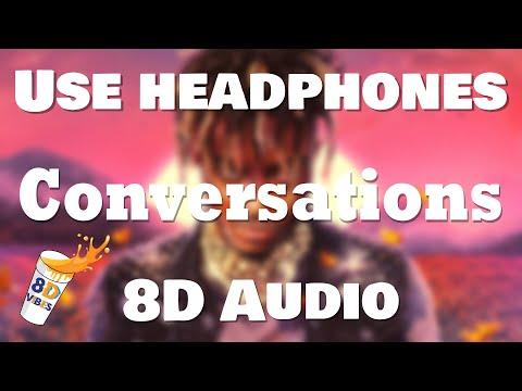 Juice WRLD – Conversations (8D AUDIO) 🎧 [BEST VERSION]