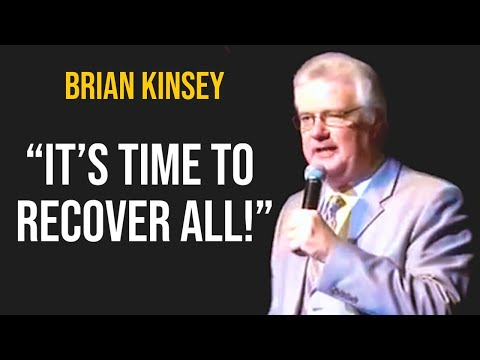 "Pastor Brian Kinsey ~ ""Its Time To Recover All"""