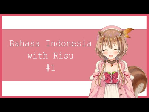 #1 Let's learn Bahasa Indonesia ~!!!