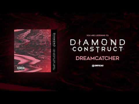 Diamond Construct - Dreamcatcher Mp3